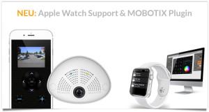 Neo Apple Watch Support und Mobotix Plugin