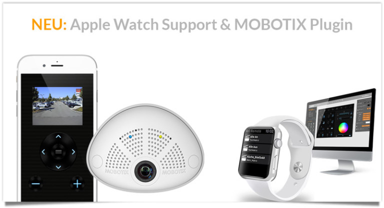 Neo Apple Watch Support und Mobotix Plugin